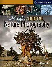 The Magic of Digital Nature Photography (A Lark Photography Book)-ExLibrary