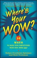 WHERE'S YOUR WOW...ROBYN SPIZMAN...HARDCOVER...LIKE NEW