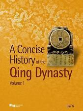 A Concise History of the Qing Dynasty: A Concise History of the Qing Dynasty...