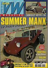 SUPER VW MAGAZINE N°214 SUMMER MANX/CABRIOLET RESTO-CAL JUIN 2007