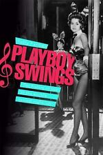 Playboy Swings: How Hugh Hefner and Playboy Changed the Face of Music-ExLibrary