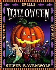 Holiday: Halloween : Customs, Spells and Recipes 1 by Silver RavenWolf (1999, Pa