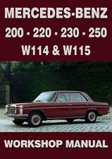 MERCEDES BENZ WORKSHOP MANUAL: W114 W115 1968-1972