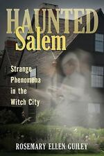 Haunted Salem: Strange Phenomena in the Witch City (Haunted Series), Guiley, Ros