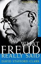 What Freud Really Said : An Introduction to His Life and Thought by David...