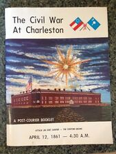 The Civil War At Charleston A Post-Courier Booklet