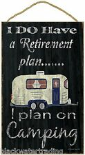 "Black I Do Have A Retirement Plan Pull Trailer Camper Sign Plaque 10""x16"""