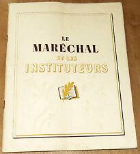 le Maréchal et les instituteurs livret original de 1944 Enseignement et Patrie