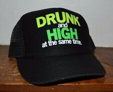 DRUNK AND HIGH AT THE SAME TIME Trucker  Baseball Hat Cap Snapback One Size