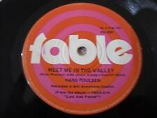 Hans Poulsen Vinyl 45 Meet Me In The Valley Fable Records FB-098