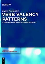 Topics in English Linguistics [TiEL]: Verb Valency Patterns : A Challenge for...