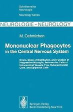 Mononuclear Phagocytes in the Central Nervous System: Origin, Mode of -ExLibrary