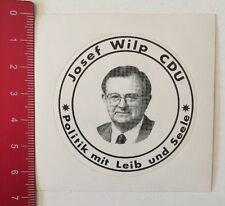 Aufkleber/Sticker: Josef Wilp CDU - Politik Mit Leib Und Seele (070616109)