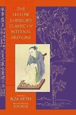 The Yellow Emperor's Classic of Internal Medicine (2002, Paperback)
