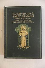 Everybody's Saint Francis, M.F. Egan, illustré par Boutet de Monvel, 1912