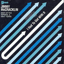 I Had to Get with It: The Best of the Imperial & Minit Years by Jimmy McCracklin