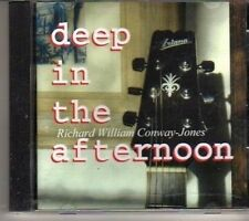 (CR740) Richard William Conway-Jones, Deep In The Afternoon - 2011 CD