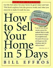 How to Sell Your Home in 5 Days by Bill G. Effros (1998, Paperback)