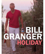 Holiday, Bill Granger Hardback Book