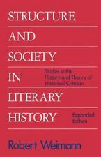 Structure and Society in Literary History: Studies in the History and Theory of