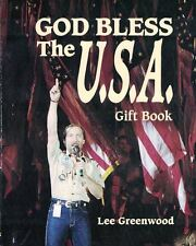 God Bless the U. S. A. Gift Book by Lee Greenwood 1992, Book Hardcover