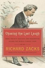 Chasing the Last Laugh: Mark Twain's Raucous and Redemptive Round-the-World Come