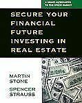 Secure Your Financial Future Investing in Real Estate