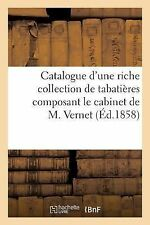 Catalogue d'une Riche Collection de Tabatieres Composant le Cabinet de M....