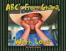 ABC's from Ghana: With Love, Betty Lewis Ellett, Good Book