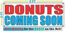 DONUTS COMING SOON Banner Sign NEW Larger Size Best Quality for the $$$