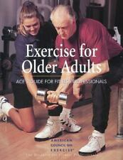 Exercise for Older Adults: Ace's Guide for Fitness Professionals-ExLibrary