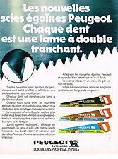 PUBLICITE ADVERTISING 064  1978  PEUGEOT  OUTILLAGE scie égoine