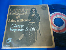 CHERRIE VANGELDER SMITH - GOODBYE (GUITARMAN) - PORTUGAL 45 SINGLE