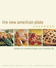 The New American Plate Cookbook : Recipes for a Healthy Weight and a Healthy Lif