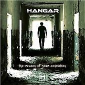 Hangar - Reason Of Your Conviction The (2008)
