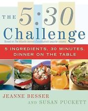 The 5:30 Challenge: 5 Ingredients, 30 Minutes, Dinner on the Table
