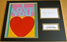SIR PETER BLAKE HAND SIGNED AUTOGRAPH 16x12 PHOTO MOUNT & I LOVE YOU ART & COA