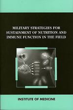 Military Strategies for Sustainment of Nutrition and Immune Function in the Fiel