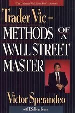 Trader Vic : Methods of a Wall Street Master by Victor Sperandeo (Hardcover)