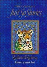 The Complete Just So Stories by Rudyard Kipling (1993, Hardcover)