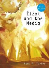 Zizek and the Media (TM - Theory and Media) by Taylor, Paul A.