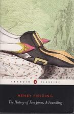 THE HISTORY OF TOM JONES, A FOUNDLING - FIELDING -PENGUIN CLASSICS ALMOST NEW PB