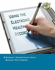 Using the Electronic Health Record in the Healthcare Provider Practice-ExLibrary