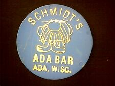 ADA WISCONSIN, SCHMIDT'S  BAR, BAR GOOD FOR TOKEN,   PLASTIC