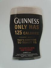 Beer Coaster: Draught GUINNESS Stout ~ Only 125 Calories ~ Something to Toast To