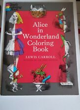 Alice in Wonderland Coloring Book (Dover Classic Stories Coloring Book) UNUSED