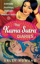 The Kama Sutra Diaries: Intimate Journeys through Modern India-ExLibrary