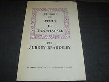 Audrey BEARDSLEY: l'Histoire de Vénus et Tannhauser. Le Terrain Vague