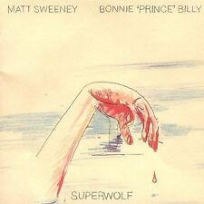 BONNIE PRINCE BILLY & MATT SWEENEY - Superwolf - Palace Brothers ONE CENT CD