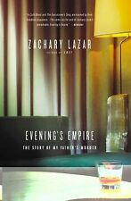 Zachary Lazar - Evenings Empire (2014) - Used - Trade Paper (Paperback)